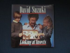 David Suzuki Looking at Insects (Autographed)