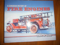 A Canadian History of Fire Engines by Donal Baird - Signed Copy