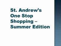 St. Andrew's One Stop Shopping Night - Summer Edition!