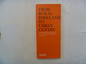 From Rural Parkland To Urban Centre (U of M 1877 to 1977)
