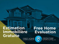 Évaluation immobilière gratuite // Free home evaluation