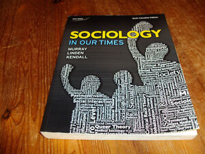 SOCIOLOGY IN OUR TIMES: SOCI 260 / 261 RED DEER COLLEGE TEXTBOOK