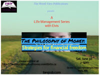 The Philosophy of Money: Strategies For financial freedom