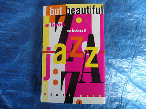 BUT BEAUTIFUL A BOOK ABOUT JAZZ 1ST EDITION1996