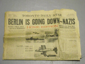 Toronto Daily Star April 20, 1945 Berlin is Going Down -- Nazis