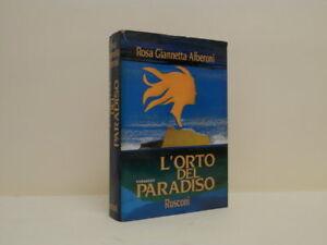 L-039-orto-del-paradiso-Rosa-Giannetta-Alberoni-Rusconi-Milano-1989