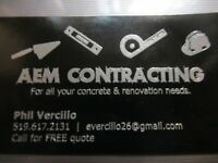 AEM CONTRACTING -- For all concrete & reno needs at best rates