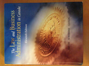 The Law and Business Administration in Canada Eleventh Edition
