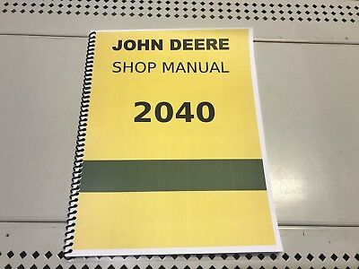 2040 John Deere Technical Service Shop Repair Manual