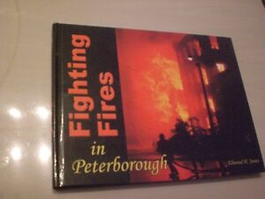 Fighting Fires in Peterborough  by Elwood Jones