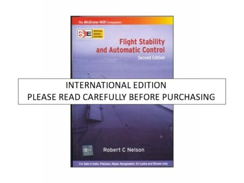 Flight Stability and Automatic Control, 2nd ed. by Robert C. Nelson