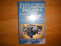 Maintaining and Overhauling Lycoming Engines by Joe Christy
