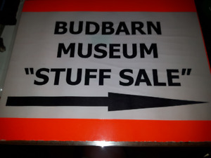 "BUD BARN MUSEUM ANNUAL MASSIVE ""STUFF SALE""!"