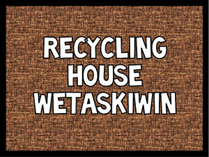 Wetaskiwin Recycling House