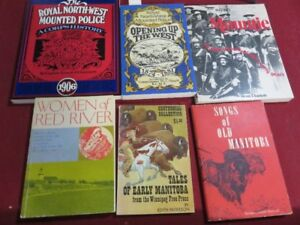 BUNCH OF RCMP, MOUNTIE, RED RIVER AND MANITOBA HISTORY BOOKS