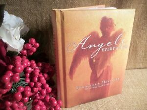 Angels Everywhere ~ Miracles & Messages  NEW
