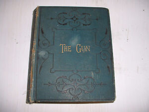 RARE BOOK: THE GUN AND ITS DEVELOPMENT WITH NOTES ON SHOOTING Peterborough Peterborough Area image 1