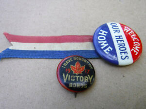 WW1 PINBACK BUTTONS VICTORY BONDS WELCOME OUR HEROES HOME