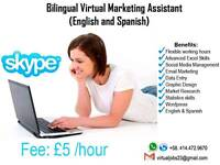 Bilingual Virtual Marketing Assistant (English & Spanish) | £5/hour