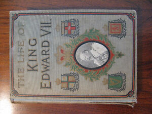 1910 book: The Life of King Edward VII – Hardcover, Illustrated