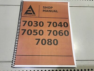 7060 Allis Chalmers Technical Service Shop Repair Manual
