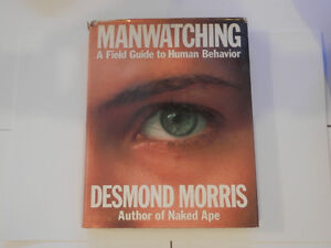 Manwatching – A Field Guide to Human Behavior