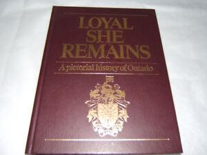 LOYAL  SHE  REMAINS HARD COVER BOOK  HISTORY OF ONTARIO