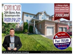 OPEN HOUSE 284 Bons Ave. Bowmanville Sunday Aug. 12th 2-4pm