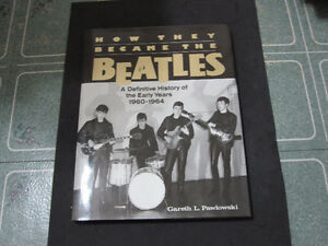 How They Became the Beatles : A Definitive History-Mint Book