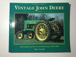 Vintage John Deere Early History & Two Cylinder Years 1837-1960