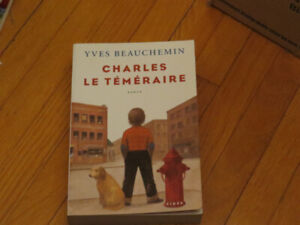 BEAUCHEMIN ./ CHARLES LE TÉMÉRAIRE TOME1 / TEMPS DE CHIEN