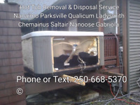 Hot Tub Removal & Disposal - Nanaimo Parksville Qualicum Saltair