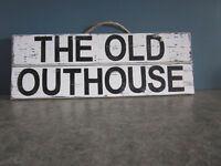 UNIQUE HAND PAINTED WEATHERED RUSTIC SIGN (THE OLD OUTHOUSE)