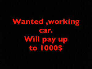 Wanted reliable car