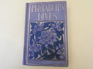Antique book: Plutarch's Lives Celebrated Greeks and Romans 1899