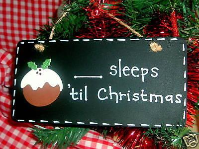 COUNTDOWN TO CHRISTMAS Chalkboard ..Sleeps 'Til Xmas ~ Christmas Sign Plaque - Christmas Countdown Sign