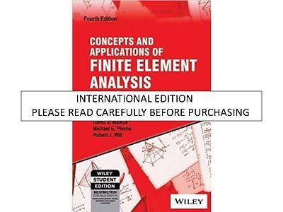 Concepts and Applications of Finite Element Analysis by Robert J. Witt,