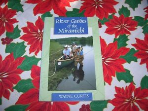 Book River Guides of the Miramichi  W Curtis nice read