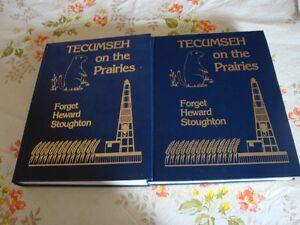 TECUMSEH on the Prairies TWO Volumes on history of Forget,