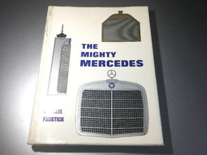 The Mighty Mercedes by Michael Frostick Hardcover First Edition