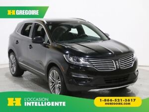 2016 Lincoln MKC Reserve AWD AUTO AC GR ELECT CUIR CAMERA TOIT