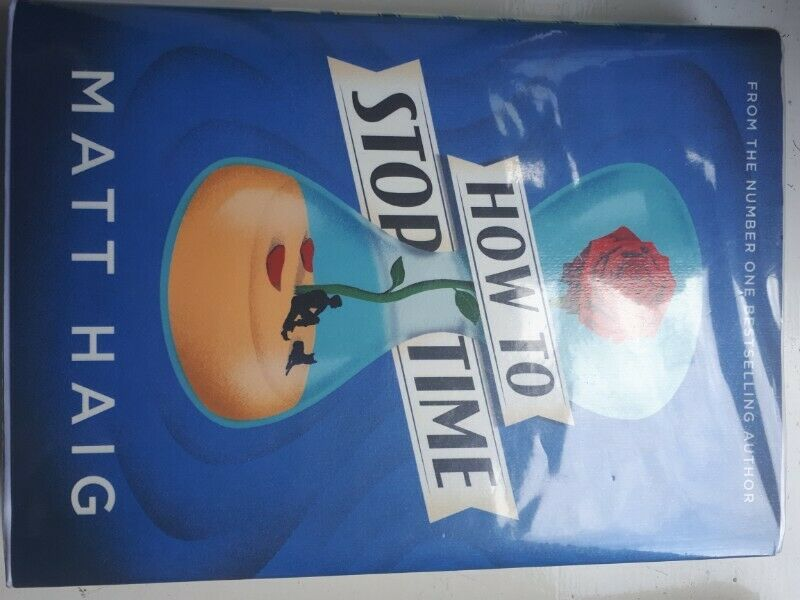 Signed first edition How to stop time book by Matt Haig