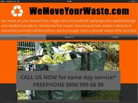 WE MOVE YOUR WASTE! RUBBISH WASTE REMOVAL