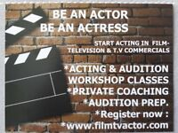 Acting Classes Get started  work in Film-TV& Commercials