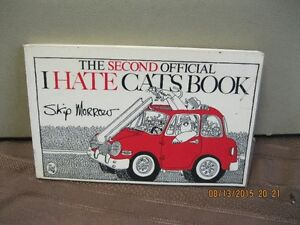 THE SECOND OFFICIAL   I  HATE CATS   BOOK Oakville / Halton Region Toronto (GTA) image 1