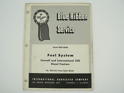 Fuel System Farmall International 350 Diesel Tractors Service Manual 1957