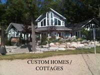 Custom Homes, Cottages, Additions, Renovations, Window / Doors
