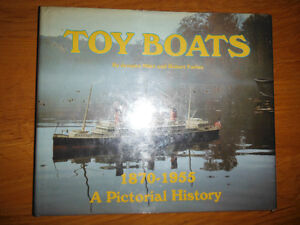 Toy Boats, 1870-1955: A Pictorial History by J Milet & R Forbes