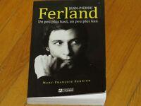 Livre biographie J.PIERRE FERLAND littérature auteur chanson