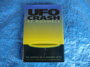 UFO CRASH AT ROSWELL THE GENESIS OF A MODERN MYTH 1ST